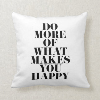 Make You Happy Minimal Motivational Quote Throw Pillow
