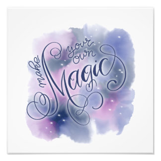 Make You Own Magic Photo Print