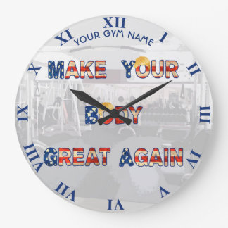 Make Your Body Great Again With Trump Hair Funny Large Clock