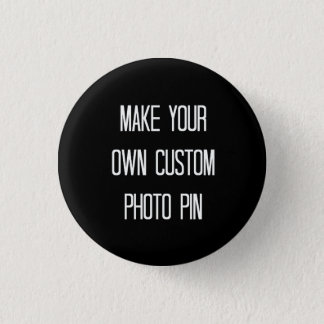 Make your own custom photo pin / button