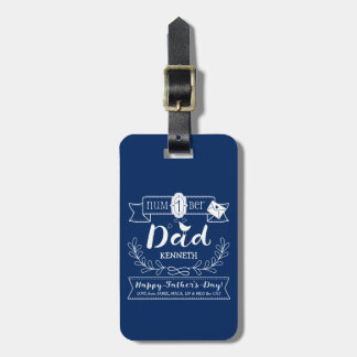Make Your Own Father's Day No. 1 Dad Cute Monogram Luggage Tag