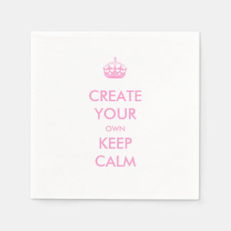 Make Your Own Keep Calm and Carry On Pink Disposable Napkins