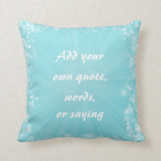 Make Your Own Quote Throw Pillow