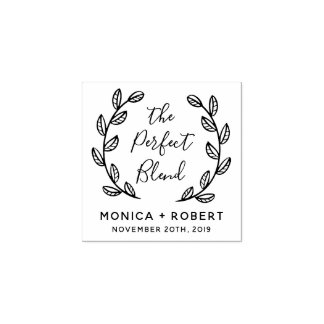 Make Your Own The Perfect Blend Botanical Wedding Rubber Stamp