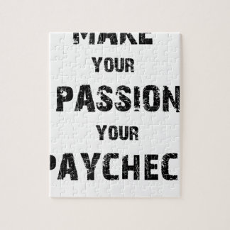make your passion your paycheck jigsaw puzzle