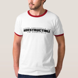 make yourself as indestructible as possible - blac T-Shirt