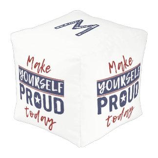 """Make Yourself Proud"" custom monogram poufs"