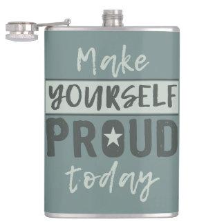 """Make Yourself Proud"" custom name flask"