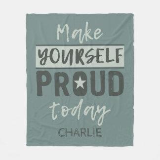 """""""Make Yourself Proud"""" custom name fleece blankets"""