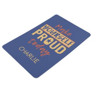 """Make Yourself Proud"" custom name floor mat"