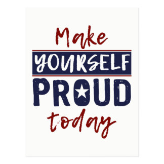 """Make Yourself Proud"" postcard"