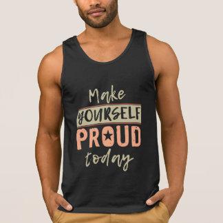 """Make Yourself Proud"" shirts & jackets"