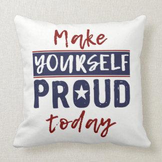 """Make Yourself Proud"" throw pillows"