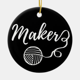 Maker Crafts & Yarn Typography Print Ceramic Ornament