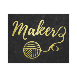 Maker • Yarn & Crafts / Craft Room Faux Gold Canvas Print