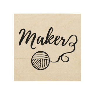 Maker • Yarn & Crafts Typography Wood Print