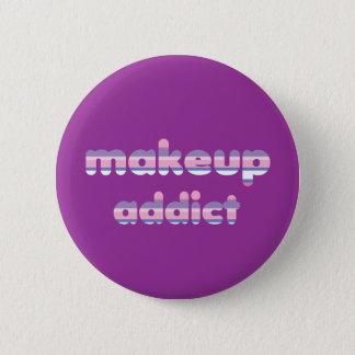 Makeup Addict button badge