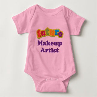 Makeup Artist (Future) Infant Baby T-Shirt