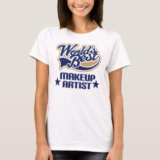 Makeup Artist Gift (Worlds Best) T-Shirt