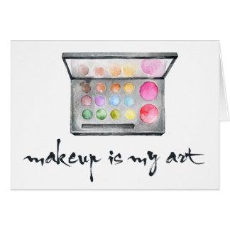 "Makeup Artist Palette - ""Makeup Is My Art"" Quote Card"