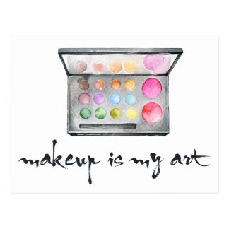 "Makeup Artist Palette - ""Makeup Is My Art"" Quote Postcard"