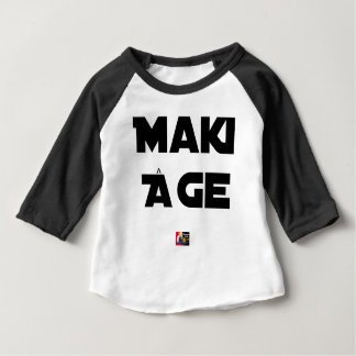 MAKI AGE - Word games - François City Baby T-Shirt