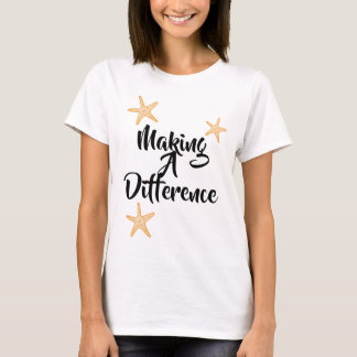 Making a Difference - Foster Care Adoption Gifts T-Shirt