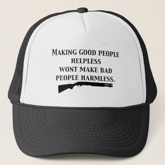 MAKING GOOD PEOPLE HELPLESS TRUCKER HAT