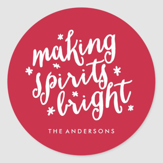 Making Spirits Bright Classic Round Sticker