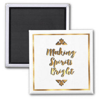 Making Spirits Bright Holiday Magent Square Magnet