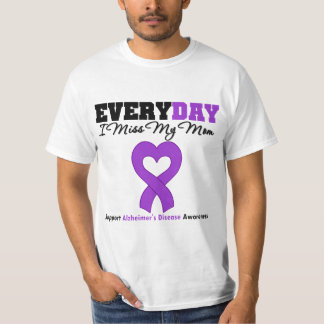 Maladie d'Alzheimer chaque Mlle My Mom du jour I T-shirt
