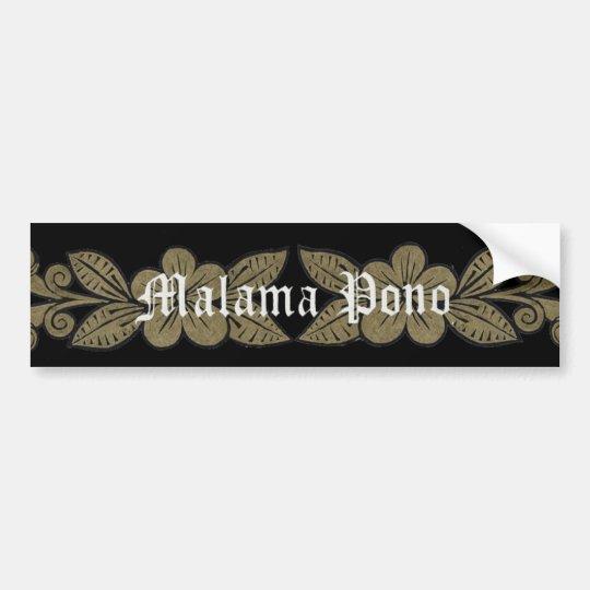 Malama Pono Bumper Sticker