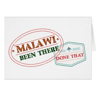 Malawi Been There Done That Card