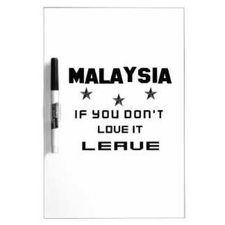 Malaysia If you don't love it, Leave Dry-Erase Whiteboards