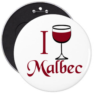 Malbec Wine Lover Gifts 6 Inch Round Button