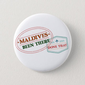 Maldives Been There Done That 2 Inch Round Button