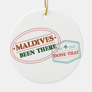 Maldives Been There Done That Round Ceramic Ornament