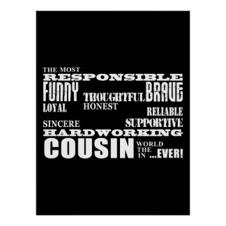 Male Cousins Best Greatest Cousin 4 him Qualities Poster