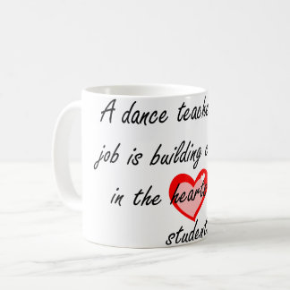 Male Dance Teacher - Building Confidence Coffee Mug