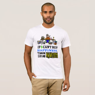 Male Hamfest Seller Happiness T-shirt