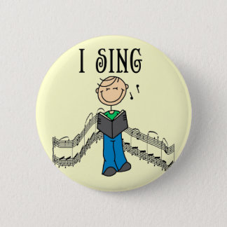 Male I Sing T-shirts and Gifts 2 Inch Round Button