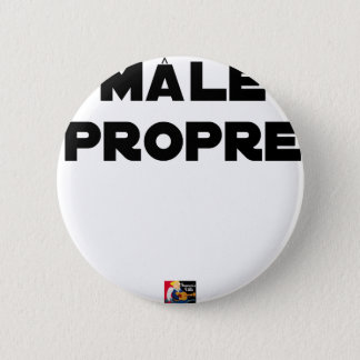 MÂLE-PROPRE - Word games - François City 2 Inch Round Button