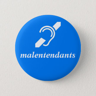 malentendants - French, Deaf 2 Inch Round Button