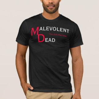 malevolent dead staff T-Shirt