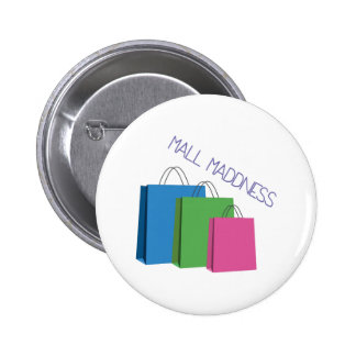 Mall Maddness 2 Inch Round Button