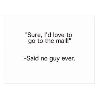Mall Said No Guy Ever Black Blue Red Postcard