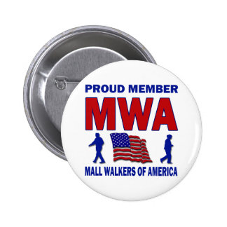 MALL WALKERS OF AMERICA 2 INCH ROUND BUTTON