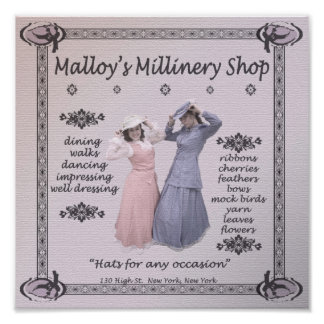 Malloy's Millinery Shop Poster