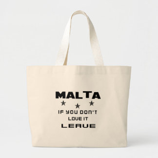 Malta If you don't love it, Leave Large Tote Bag