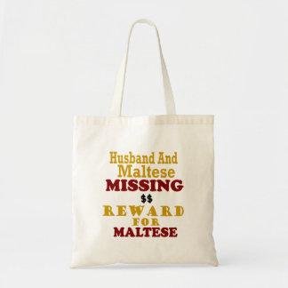 Maltese & Husband Missing Reward For Maltese Budget Tote Bag